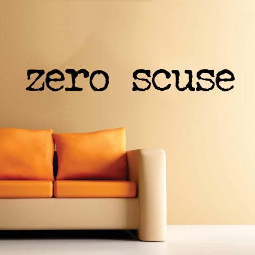Stickers frasi zero scuse muro